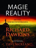 Magie reality. Jak víme, co je skutečně pravdivé