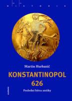 Konstantinopol 626: poslední bitva antiky
