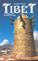 Tibet tajemná země na střeše světa