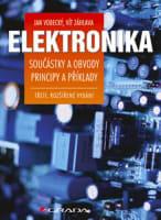 Elektronika - Součástky a obvody, principy a příklady