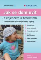 Jak se domluvit s kojencem a batoletem