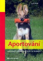 Aportování - nejmilejší psí zábava krok za krokem