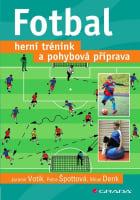 Fotbal - Herní trénink a pohybová příprava