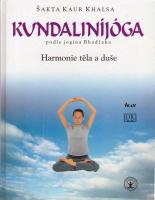 Kundaliníjóga podle jogína Bhadžana