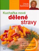 Kuchařka nové dělené stravy