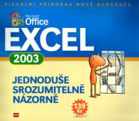 Microsoft Office Excel 2003  Jednoduše Srozumitelě Názorně