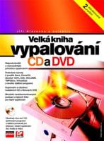Velká kniha vypalování CD a DVD