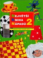 Největší kniha nápadů pro děti 2