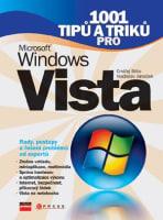 1001 tipů a triků pro Microsoft Windows Vista