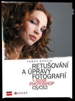 Retušování a úpravy fotografií v Adobe Photoshop CS/CS2