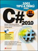 1001 tipů a triků pro C# 2010 + DVD