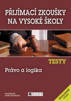 Přijímací zkoušky na vysoké školy: Testy Právo a logika