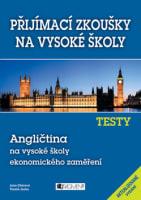 Přijímací zkoušky na vysoké školy: Angličtina na VŠ ekonomického zaměření