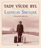 Tady všude byl Ladislav Smoljak