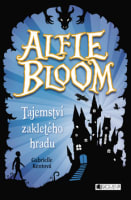 Alfie Bloom: Tajemství zakletého hradu