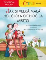 Čteme sami – Jak si velká malá holčička ochočila město