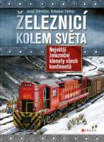 Železnicí kolem světa
