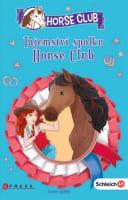Tajemství spolku Horse Club