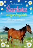 Šarlota a vysněný kůň: Jsme přece kamarádi!