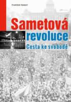 Sametová revoluce cesta ke svobodě