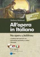All´opera in Italiano Na operu s italštinou