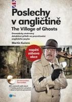 Poslechy v angličtině The Village of Ghosts