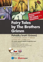 Fairy Tales by The Brothers Grimm Pohádky bratří Grimmů