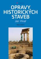 Opravy historických staveb - Báje a mýty