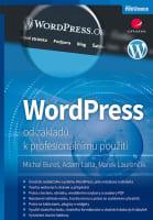 WordPress od základů k profesionálnímu použití
