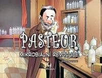 Pasteur - Mikrobiální revoluce