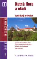Kutná Hora a okolí turistický průvodce