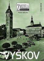 Zmizelá Morava - Vyškov