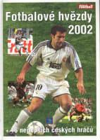 Fotbalové hvězdy 2002