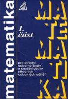 Matematika pro SOŠ a studijní obory SOU 1.část