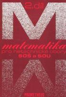 Matematika pro netechnické obory SOŠ a SOU 2.díl