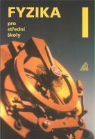 Fyzika pro střední školy 1.díl