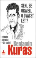 Sekl se Orwell o dvacet let?