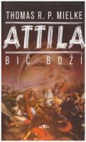 Attila: Bič boží