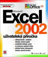 Microsoft Excel 2002: uživatelská příručka