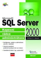 Microsoft SQL Server 2000 Kapesní rádce