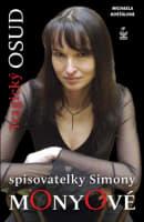 Tragický osud spisovatelky Simony Monyové