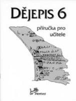 Dějepis 6 - příručka pro učitele