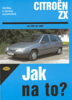 Jak na to?: Citroën ZX (1991 - 1998)