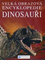 Velká obrazová encyklopedie dinosauři
