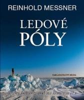 Ledové póly - Věčný běh o závod na konec světa