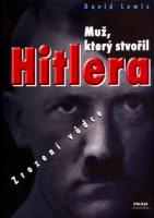 Muž, který stvořil Hitlera