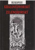 Rukopisy Královédvorský a Zelenohorský