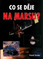 Setkání s tajemstvím 8 – Co se děje na Marsu?