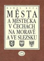 Města a městečka v Čechách, na Moravě a ve Slezsku  7.díl