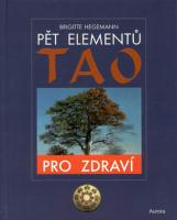 Pět elementů Tao pro zdraví